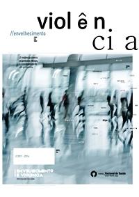 """imagem do post do Publicação """"Envelhecimento e Violência"""""""