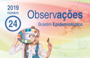 imagem do post do Boletim Epidemiológico Observações – Número 24 (janeiro-abril) 2019