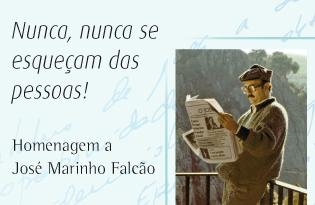 """imagem do post do Livro de Homenagem a José Marinho Falcão – """"Nunca, nunca se esqueçam das pessoas!"""""""