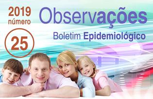 imagem do post do Boletim Epidemiológico Observações – Número 25 (maio-agosto) 2019