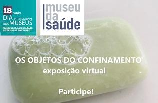 imagem do post do Museu da Saúde assinala Dia Internacional dos Museus com exposição virtual