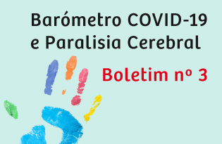 imagem do post do Boletim Barómetro COVID-19 e Paralisia Cerebral – Número 3