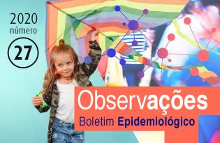 imagem do post do Boletim Epidemiológico Observações – Número 27 (maio-agosto) 2020