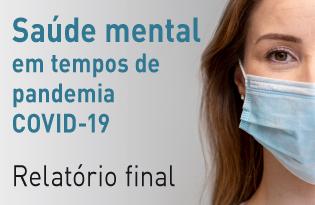 imagem do post do SM-COVID19: Saúde mental em tempos de pandemia – relatório final